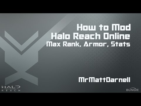 How to Mod Halo Reach: Max Rank, All Armor, Unlimited Credits