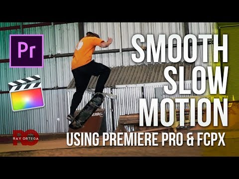 Editing Slow Motion Video Using Premiere Pro OR FCPX
