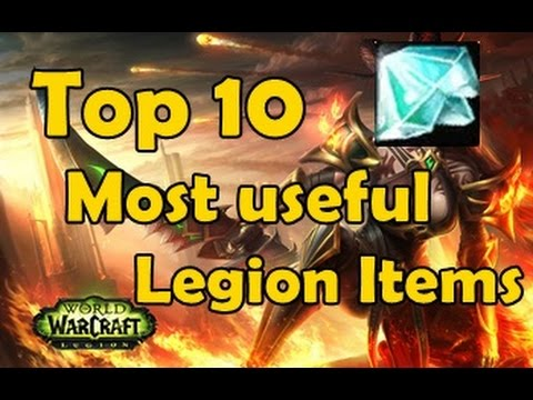 Top 10 Most Useful Legion Items