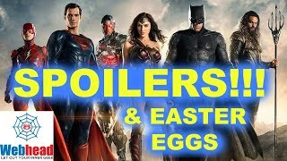 Justice League Spoiler Movie Review and Easter Eggs Explained! | Webhead