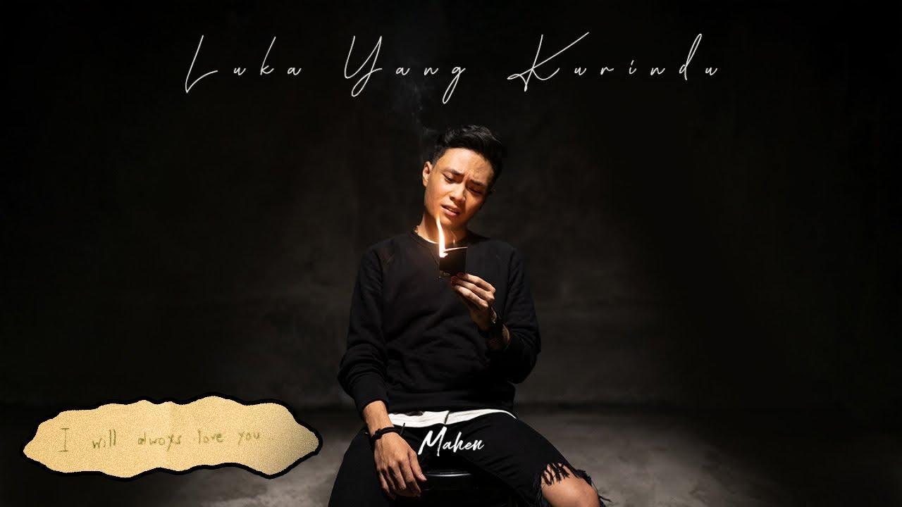 """Download Mahen - Luka Yang Kurindu """" MP3 Gratis"""