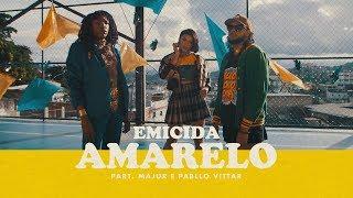 Emicida - AmarElo feat. Majur e Pabllo Vittar