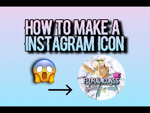 How to make a icon for musically//instagram!2017