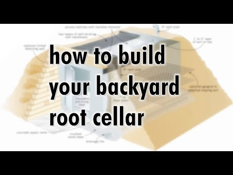 How To Build Your Backyard Root Cellar