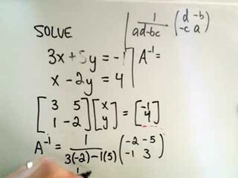 Solving a System of Linear Equations Using Inverses