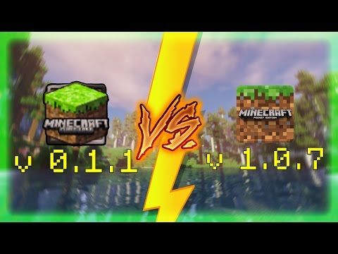 Minecraft PE 0.1.1 vs Minecraft PE 1.0.7