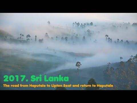 MyWay. Sri Lanka. 2017. 04a. Haputale - Lipton Seat - Haputale