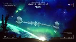 Maxxus  Undersound  Atlantis Hq Edit
