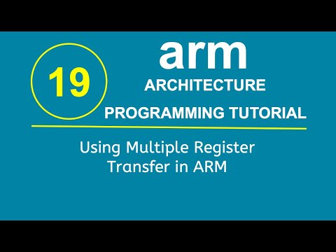 ARM Programming Tutorial 19- Using Multiple Register Transfer in ARM