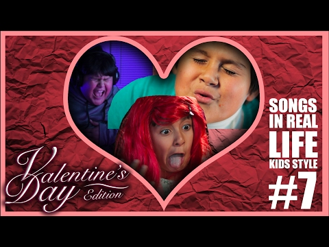 Songs In Real Life Kids Style 7 -  Valentine's Day Edition