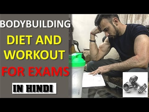 FULL BODYBUILDING DIET and WORKOUT PLAN DURING EXAMS for Students