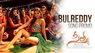 BulReddy Video Song Promo   Sita   Payal Rajput   Bellamkonda Sai Sreenivas   Kajal Aggarwal