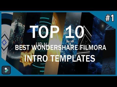 Top 10 Best Wondershare Filmora Intro Templates #1 + Free Download