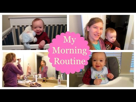Morning Routine of a Stay at Home Mom with a 1 Year Old   Mommy Talk Tuesday