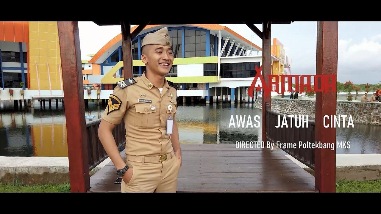 Download Armada - Awas Jatuh Cinta (Versi Taruna Poltekbang Makassar) PARODY MP3 Gratis