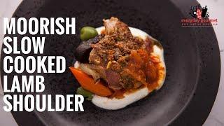 Moorish Slow Cooked Lamb Shoulder Everyday Gourmet S6 E24