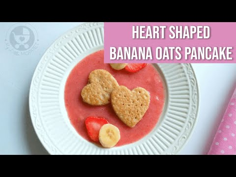 Heart Shaped Banana Oats Pancakes for Toddlers