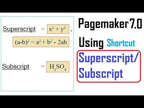Superscript and Subscript in Pagemaker | using shortcut