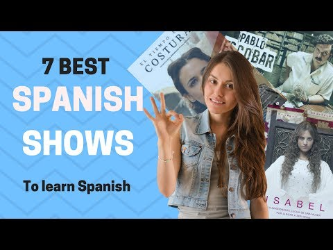 7 Best Spanish Shows to Learn Spanish