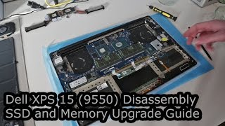 Dell XPS 15 (9550) Teardown, Repair and SSD/Memory Upgrade Guide