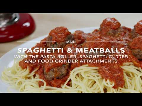 Homemade Spaghetti and Meatballs with the KitchenAid Pasta Roller and Cutter and Meat/Food Grinder