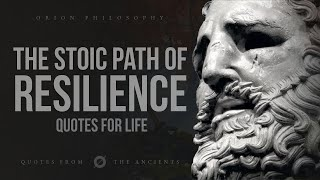 The Stoic Path of Resilience - Stoicism Compilation (Philosophy Quotes)