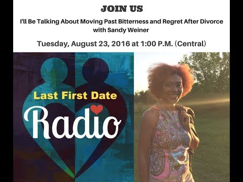 Last First Date Radio: Let Go of the Pain / Forgiveness