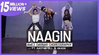 Naagin - Dance Video Awez Darbar Choreography Ft. Aastha Gill & Akasa