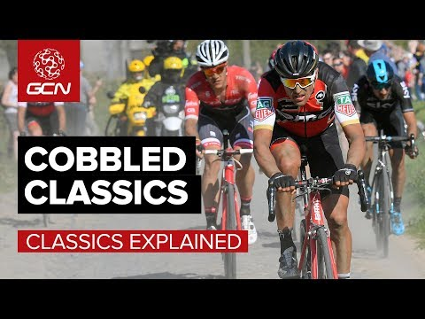 What Are The Cobbled Classics? | GCN's Cobbled Classics 2018