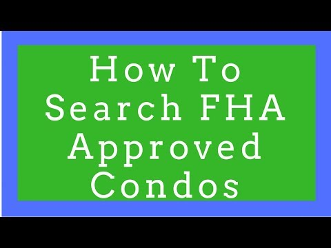How to Search for FHA Approved Condos