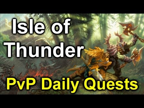 Isle of Thunder - Stage 2 - PvP Daily Quests - World of Warcraft: Mists of Pandaria