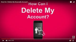 How Do I Delete My Musically Account