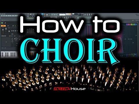 FL STUDIO CHOIR TUTORIAL   How to Make Choir in FL Studio   Choir Hardstyle Choir Effect Choir Sound
