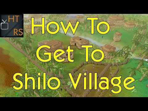 Runescape 3: How To Get To Shilo Village Fast