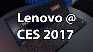 Lenovo at CES 2017 - New ThinkPad X1 Carbon, Thunderbolt 3 dock and more!