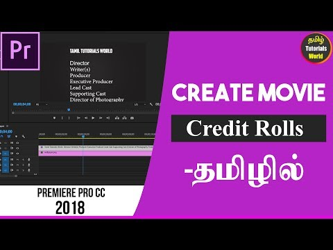How to Create Movie End Credit Rolls Premiere Pro CC 2018 Tamil Tutorials World_HD