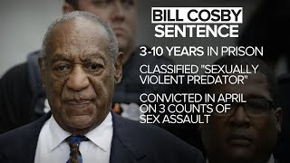 Bill Cosby sentenced to 3 to 10 years in prison for sexual assault: WPVI Coverage