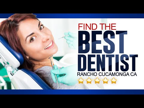 Find The Best Dentist Rancho Cucamonga CA - (909) 945-0024