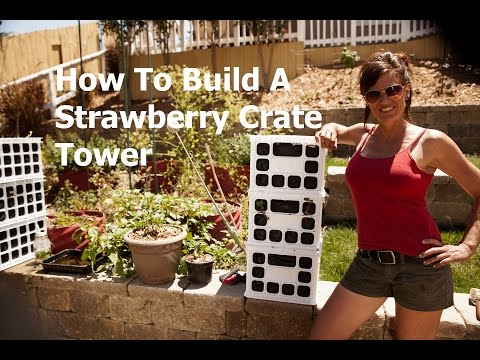 How to Build a Strawberry Crate Tower