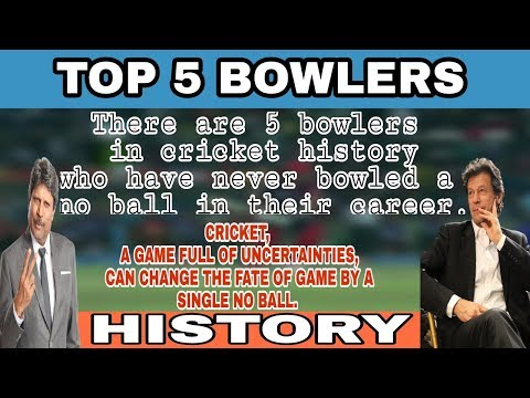 Top 5 bowlers in cricket history who have never bowled a no ball in their career.