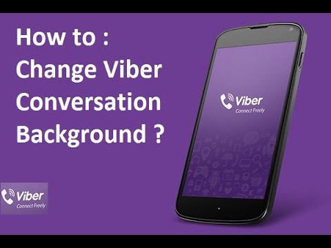 How to : Change Viber Background Conversation
