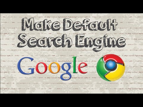 How to make Google default search engine on Chrome