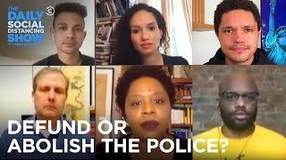 What Does It Mean to Defund or Abolish the Police? | The Daily Social Distancing Show