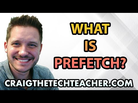 What Is Prefetch?