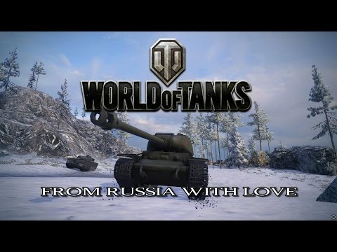 World of Tanks - From Russia With Love