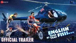 English Ki Taay Taay Fisss - Official Trailer | Rajpal Yadav, Rohit Kumar & Leysan Karimova