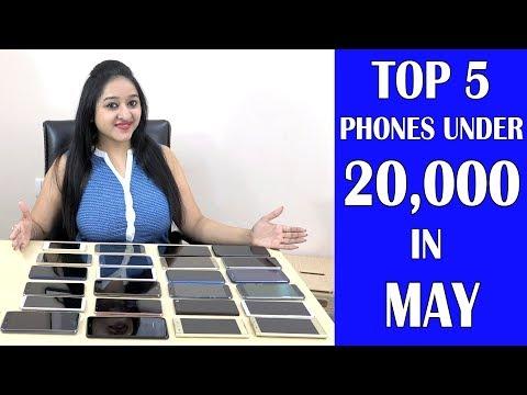 BEST 7 PHONES UNDER 20,000 IN MAY 2018