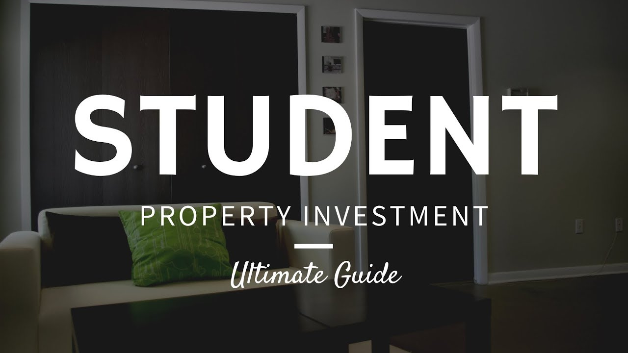 Student Property Investment | Ultimate Guide