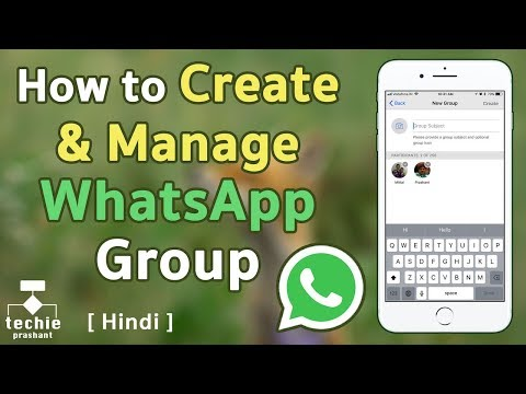 How to Create and Manage WhatsApp Group - iPhone, Android. HINDI