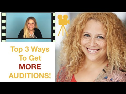 Top #3 Ways To Get More Auditions